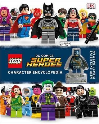 Lego DC Comics Super Heroes Character Encyclopedia ~ Hardback ~ DK