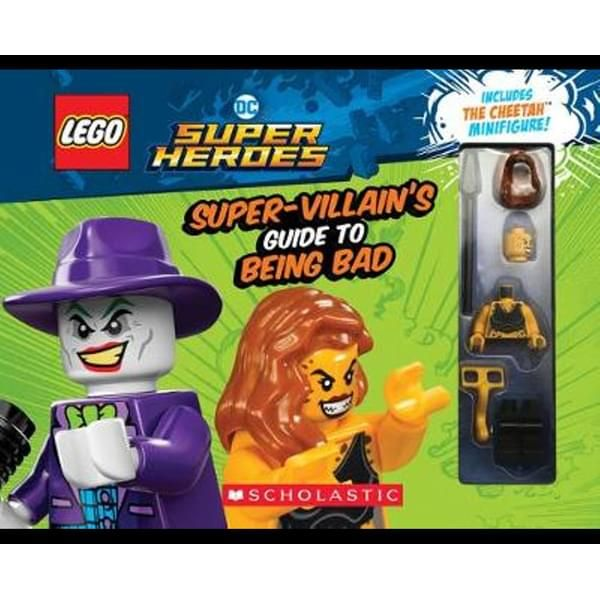 DC Super Heroes : The Super-Villain's Guide to Being Bad : DC Super Heroes with Minifigure : 1st Edition