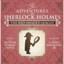 The Red-Headed League – The Adventures of Sherlock Holmes Re-Imagined